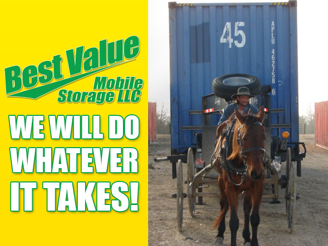 Best Value Mobile Storage LLC will do whatever it takes to deliver your container